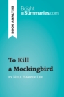 To Kill a Mockingbird by Nell Harper Lee (Book Analysis) : Detailed Summary, Analysis and Reading Guide - eBook