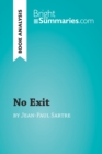 No Exit by Jean-Paul Sartre (Book Analysis) : Detailed Summary, Analysis and Reading Guide - eBook