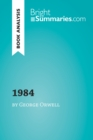 1984 by George Orwell (Book Analysis) : Detailed Summary, Analysis and Reading Guide - eBook