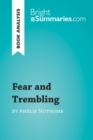 Fear and Trembling by Amelie Nothomb (Book Analysis) : Detailed Summary, Analysis and Reading Guide - eBook
