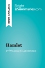Hamlet by William Shakespeare (Book Analysis) : Detailed Summary, Analysis and Reading Guide - eBook