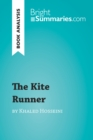 The Kite Runner by Khaled Hosseini (Book Analysis) : Detailed Summary, Analysis and Reading Guide - eBook