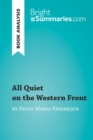 All Quiet on the Western Front by Erich Maria Remarque (Book Analysis) : Detailed Summary, Analysis and Reading Guide - eBook