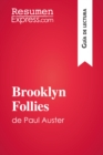 Brooklyn Follies de Paul Auster (Guia de lectura) : Resumen y analisis completo - eBook