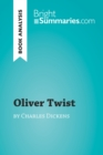 Oliver Twist by Charles Dickens (Book Analysis) : Detailed Summary, Analysis and Reading Guide - eBook