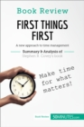 Book Review: First Things First by Stephen M.R. Covey : A new approach to time management - eBook