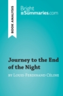 Journey to the End of the Night by Louis-Ferdinand Celine (Book Analysis) : Detailed Summary, Analysis and Reading Guide - eBook