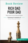 Book Review: Rich Dad Poor Dad by Robert Kiyosaki : Take control of your financial future - eBook