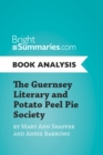 The Guernsey Literary and Potato Peel Pie Society by Mary Ann Shaffer and Annie Barrows (Book Analysis) : Complete Summary and Book Analysis - eBook
