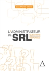 L'administrateur de SRL : Questions-reponses - eBook
