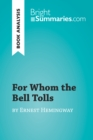 For Whom the Bell Tolls by Ernest Hemingway (Book Analysis) - eBook