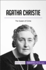 Agatha Christie : The Queen of Crime - eBook