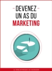Devenez un as du marketing - eBook
