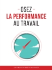 Osez la performance au travail - eBook