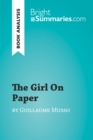 The Girl on Paper by Guillaume Musso (Book Analysis) : Detailed Summary, Analysis and Reading Guide - eBook