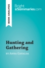 Hunting and Gathering by Anna Gavalda (Book Analysis) : Detailed Summary, Analysis and Reading Guide - eBook
