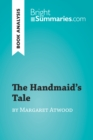 The Handmaid's Tale by Margaret Atwood (Book Analysis) : Detailed Summary, Analysis and Reading Guide - eBook