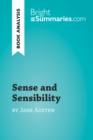 Sense and Sensibility by Jane Austen (Book Analysis) : Detailed Summary, Analysis and Reading Guide - eBook