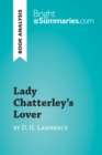 Lady Chatterley's Lover by D. H. Lawrence (Book Analysis) : Detailed Summary, Analysis and Reading Guide - eBook