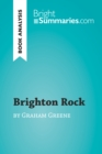 Brighton Rock by Graham Greene (Book Analysis) : Detailed Summary, Analysis and Reading Guide - eBook