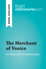 The Merchant of Venice by William Shakespeare (Book Analysis) : Detailed Summary, Analysis and Reading Guide - eBook