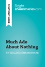 Much Ado About Nothing by William Shakespeare (Book Analysis) : Detailed Summary, Analysis and Reading Guide - eBook