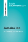 Jamaica Inn by Daphne du Maurier (Book Analysis) : Detailed Summary, Analysis and Reading Guide - eBook