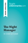 The Night Manager by John le Carre (Book Analysis) : Detailed Summary, Analysis and Reading Guide - eBook