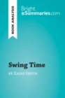 Swing Time by Zadie Smith (Book Analysis) - eBook