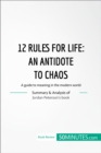 Book Review: 12 Rules for Life by Jordan Peterson : A guide to meaning in the modern world - eBook