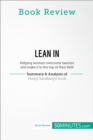 Book Review: Lean in by Sheryl Sandberg : Helping women overcome barriers and make it to the top of their field - eBook