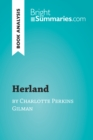 Herland by Charlotte Perkins Gilman (Book Analysis) : Detailed Summary, Analysis and Reading Guide - eBook