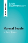 Normal People by Sally Rooney (Book Analysis) : Detailed Summary, Analysis and Reading Guide - eBook