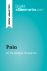 Pnin by Vladimir Nabokov (Book Analysis) : Detailed Summary, Analysis and Reading Guide - eBook