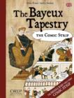 The Bayeux Tapestry : The Comic Strip - Book