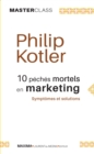 10 peches mortels en marketing : Symptomes et solutions (Master Class) - eBook
