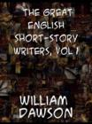 The Great English Short-Story Writers, Volume 1 - eBook