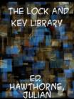 The Lock and Key Library  Classic Mystery and Detective Stories: Modern English - eBook
