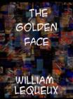 The Golden Face A Great 'Crook' Romance - eBook