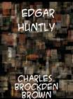 Edgar Huntly  or, Memoirs of a Sleep-Walker - eBook