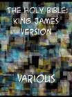 The Holy Bible: King James Version (KJV) (with book and chapter navigation) - eBook