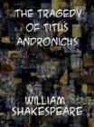 The Tragedy of Titus Andronicus - eBook