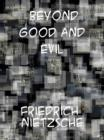 Beyond Good and Evil - eBook
