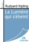 La Lumiere qui s'eteint - eBook