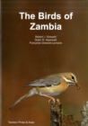 The Birds of Zambia : An Atlas and Handbook - Book