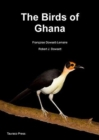 The Birds of Ghana : An Atlas and Handbook - Book