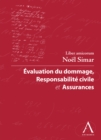 Evaluation du dommage, responsabilite civile et assurances : Liber amicorum Noel Simar (Droit belge) - eBook