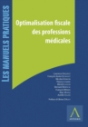Optimalisation fiscale des professions medicales : Passage en societe, investissements, securite sociale et pensions - eBook