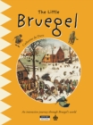 The Little Bruegel : A Fun and Cultural Moment for the Whole Family! - eBook
