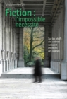 Fiction, l'impossible necessite : Essai litteraire - eBook